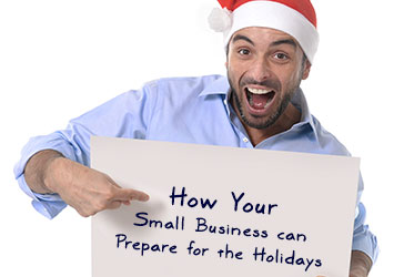 How Your Small Business can Prepare for the Holidays
