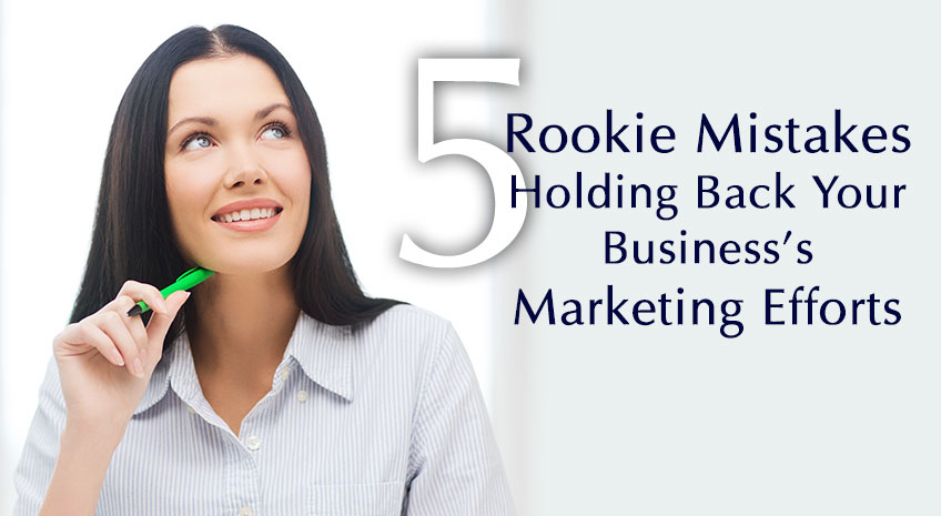 rookie-marketing-mistakes